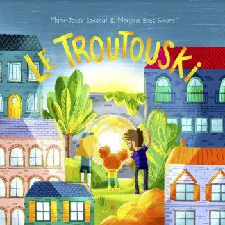 Le Troutouski (2e édition)
